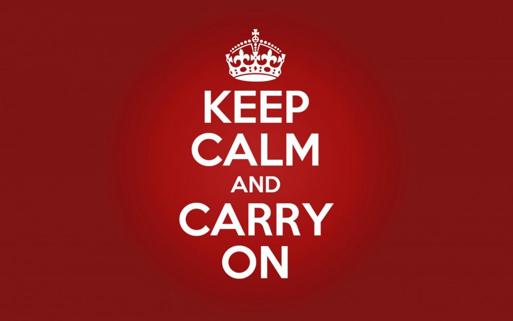 「KEEP CALM AND CARRY ON」